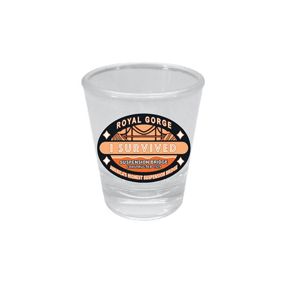 I SURVIVED THE ROYAL GORGE BRIDGE SHOT GLASS